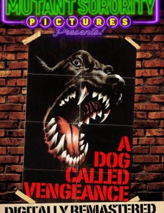 Dog Called Vengeance